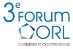 Le programme du 3ème FORUM-ORL se précise: des thèmes, des Personnalités!